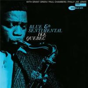 Picture of Ike Quebec – Blue And Sentimental
