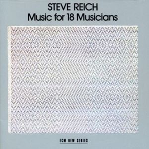 Picture of Steve Reich – Music For 18 Musicians