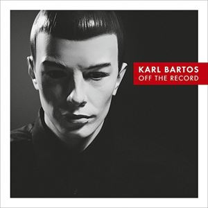Picture of Karl Bartos – Off the Record ***3/4 MOJO