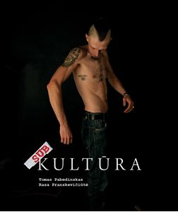 Picture of Ar su visomis subkultūromis esi susipažinęs?