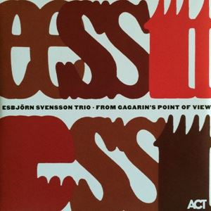 Picture of Esbjörn Svensson Trio ‎– From Gagarin's Point Of View