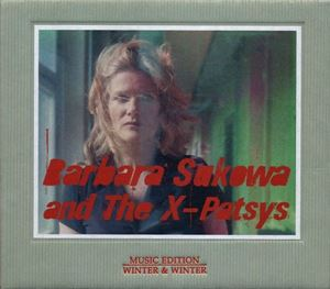 Picture of  Barbara Sukowa and The X-Patsys – Devouring Time