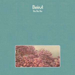 Picture of  Beirut – No, No, No