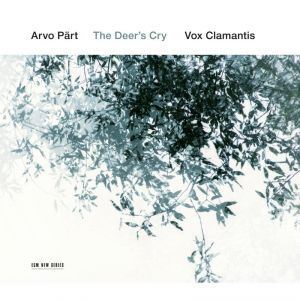 Picture of Arvo Part - The Deer's Cry. Vox Clamantis