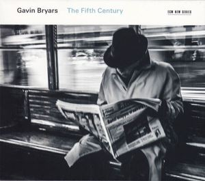 Picture of Gavin Bryars – The Fifth Century