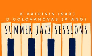 Picture of Summer Jazz Sessions: K.Vaiginis & D. Golovanovas