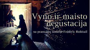 Picture of Vyno ir maisto degustacija su prancūzų someljė Frédéric Robitail