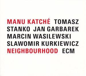 Picture of Manu Katché – Neighbourhood