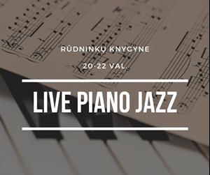 Picture of Kiekvieną trečiadienį, ketvirtadienį ir penktadienį pas mus skamba džiazas!