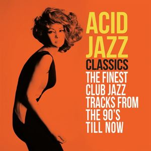 Picture of  Acid Jazz Classics (The Finest Club Jazz Tracks From The 90's Till Now)