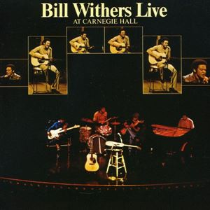 Изображение Bill Withers – Bill Withers Live At Carnegie Hall