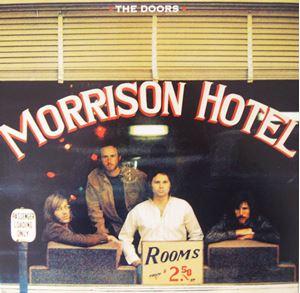 Изображение The Doors – Morrison Hotel