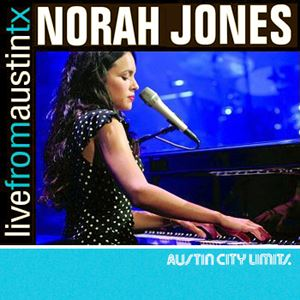 Изображение Norah Jones ‎– Live From Austin, TX