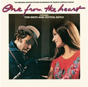 Изображение Tom Waits And Crystal Gayle ‎– One From The Heart - The Original Motion Picture Soundtrack Of Francis Coppola's Movie