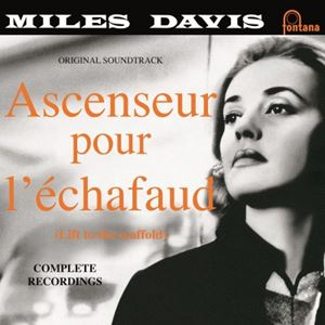 Изображение Miles Davis ‎– Ascenseur Pour L'Échafaud (Lift To The Scaffold)