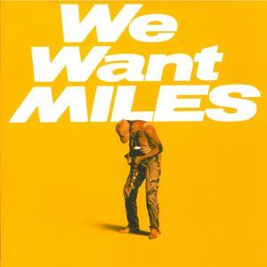 Изображение Miles Davis – We Want Miles