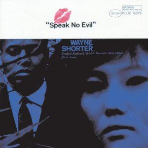 Изображение Wayne Shorter ‎– Speak No Evil