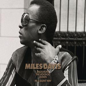 Изображение Miles Davis - Miles Runs the Voodoo Down/ In a Silent Way