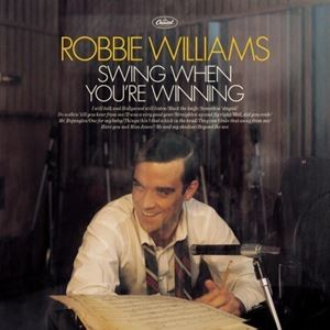 Изображение Robbie Williams ‎– Swing When You're Winning