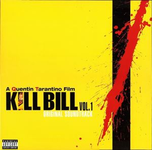 Изображение Kill Bill Vol. 1 - Original Soundtrack