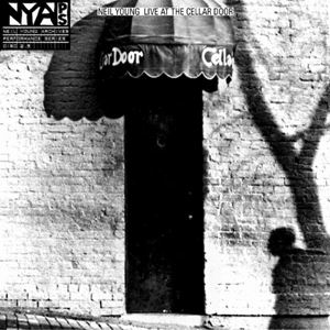 Изображение Neil Young ‎– Live At The Cellar Door