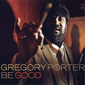 Изображение  Gregory Porter – Be Good