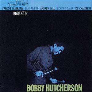 Изображение  Bobby Hutcherson – Dialogue