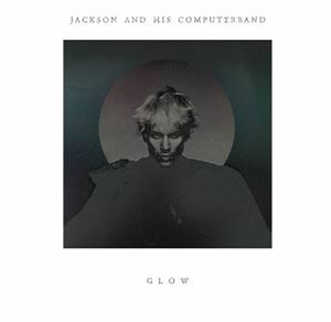Изображение Jackson And His Computerband* ‎– Glow