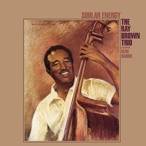 Изображение Ray Brown Trio Featuring Gene Harris ‎– Soular Energy