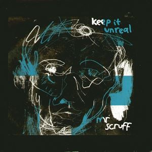 Изображение Mr. Scruff ‎– Keep It Unreal