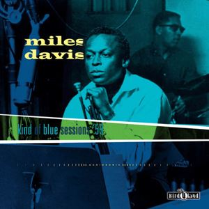 Изображение   Miles Davis ‎– Kind Of Blue Sessions '59