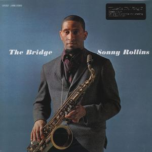 Изображение   Sonny Rollins ‎– The Bridge