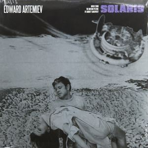Изображение Edward Artemiev ‎– Solaris - Music From The Motion Picture By Andrey Tarkovsky