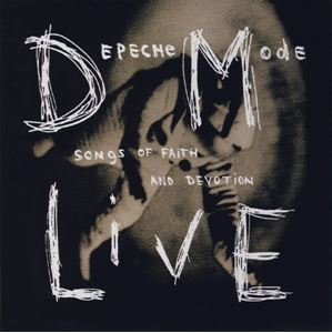 Изображение Depeche Mode ‎– Songs Of Faith And Devotion / Live...