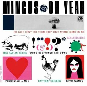 Picture of Charles Mingus – Oh Yeah