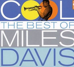 Изображение Miles Davis - Cool: The Best of Miles Davis