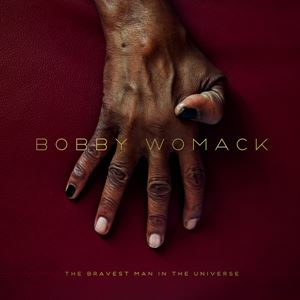 Изображение  Bobby Womack ‎– The Bravest Man In The Universe