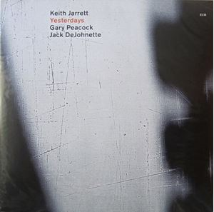 Picture of Keith Jarrett / Gary Peacock / Jack DeJohnette – Yesterdays