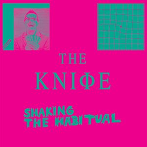 Picture of The Knife – Shaking The Habitual