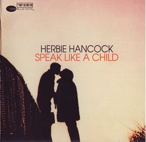Изображение Herbie Hancock ‎– Speak Like A Child