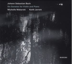 Изображение Johann Sebastian Bach - Michelle Makarski, Keith Jarrett ‎– Six Sonatas For Violin And Piano