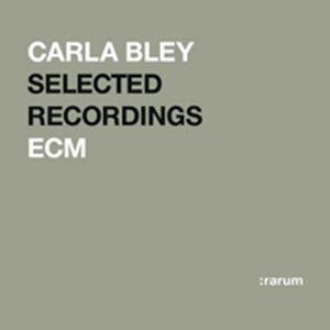 Изображение  Carla Bley Selected Recordings