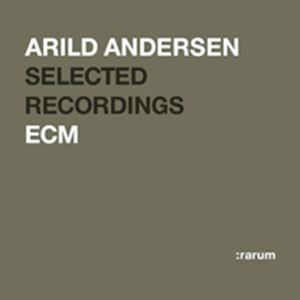 Picture of  Arild Andersen Selected Recordings