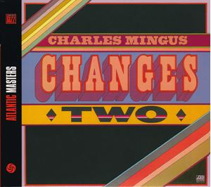 Picture of Charles Mingus – Changes Two