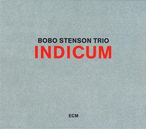 Picture of Bobo Stenson Trio – Indicum