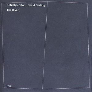 Picture of  Ketil Bjørnstad / David Darling – The River