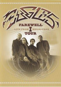 Изображение  Eagles ‎– Farewell 1 Tour - Live From Melbourne
