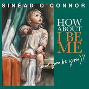 Picture of Leiskit Sinéad O'Connor būti savimi!