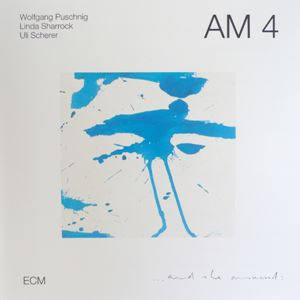 Picture of AM4 - Wolfgang Puschnig, Linda Sharrock, Uli Scherer - ...and she answered