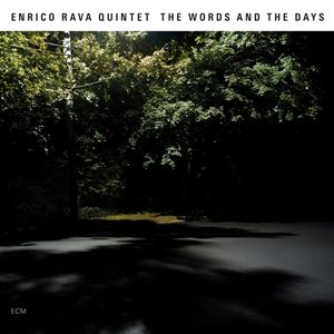 Изображение Enrico Rava Quintet - The Words And The Days